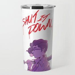 Shut It Down Travel Mug
