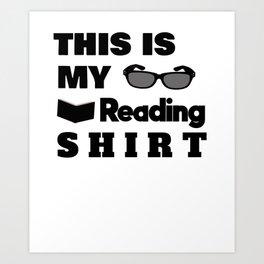 This Is My Book Reading Shirt- avid reader Art Print