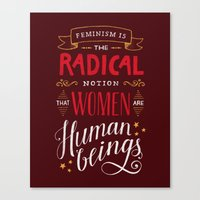 feminism Canvas Prints featuring Feminism Is by Hanna Säll Everö