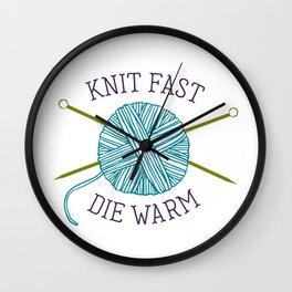Knit Fast Die Warm Wall Clock