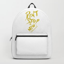 Don't Stop me now! Backpack