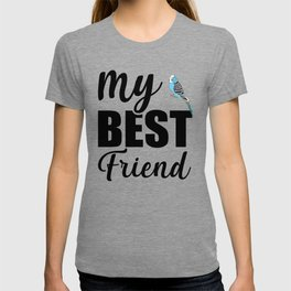 My Best Friend Is A Budgie bw T-shirt