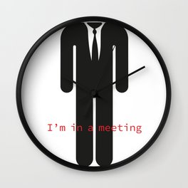 I'm in a meeting... Wall Clock