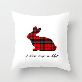 I Love My Rabbit Throw Pillow