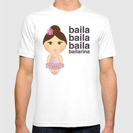 Baila bailarina T-shirt