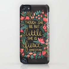 Little & Fierce on Charcoal iPod touch Slim Case