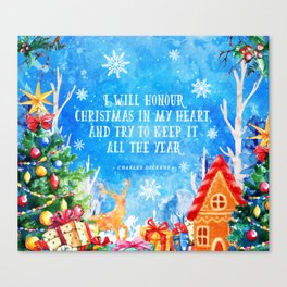 I will honour christmas in my heart Canvas Print