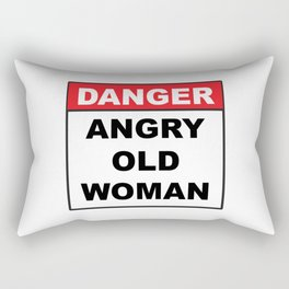 Danger: Angry Old Woman Rectangular Pillow