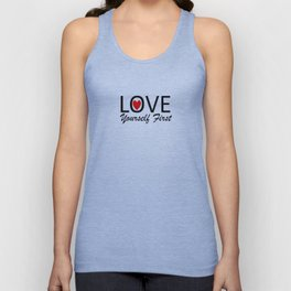 Love Yourself First Unisex Tank Top