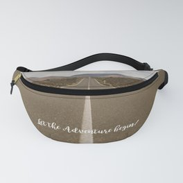 Let the Adventure Begin Fanny Pack