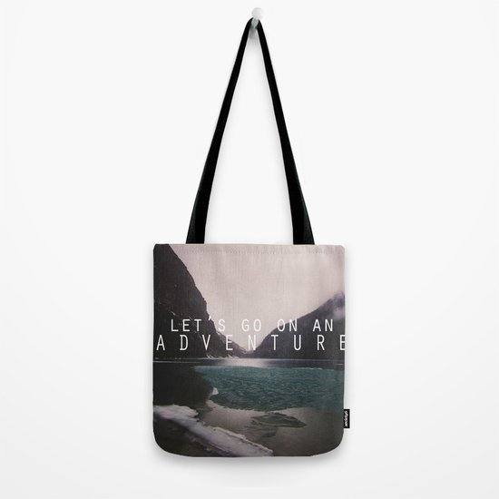 let's go on an adventure. Tote Bag