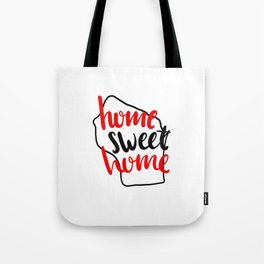 Home Sweet Home Wisconsin Tote Bag