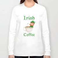 irish Long Sleeve T-shirts featuring Irish Coffee by Supergna