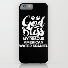 God Bless My Rescue American Water Spaniel Paw Print for Dog Walker Gift iPhone Case