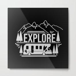 Explore Travel More Metal Print