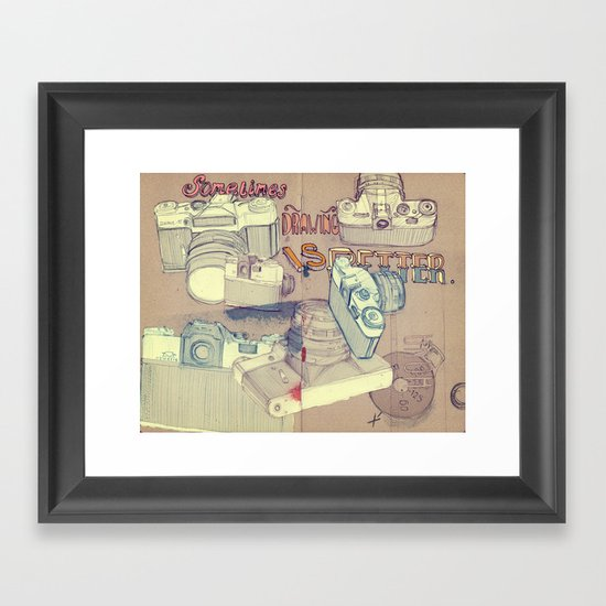 Sometimes Drawing is Better. Framed Art Print