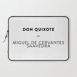 Don Quixote  —  Miguel de Cervantes Saavedra Laptop Sleeve