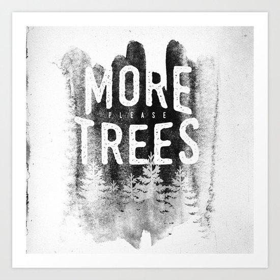 More trees Art Print