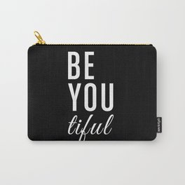 Be You tiful Carry-All Pouch