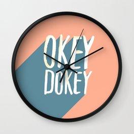 Okey Dokey Wall Clock