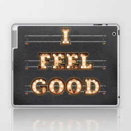 I feel Good Laptop & iPad Skin