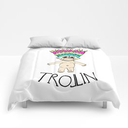 Trollin Comforters