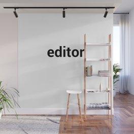 editor Wall Mural
