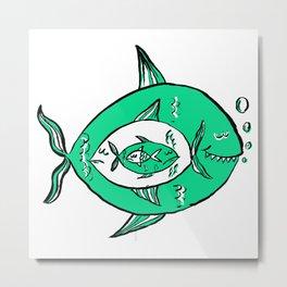 It's a big fish kind of world! Metal Print