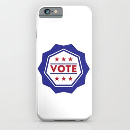 Vote American Presidential Election Badge iPhone Case