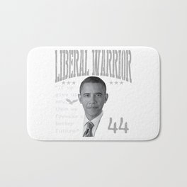 Barack Hussein Obama | Liberal Warrior - If we give up now, then we forsake a better future. Bath Mat