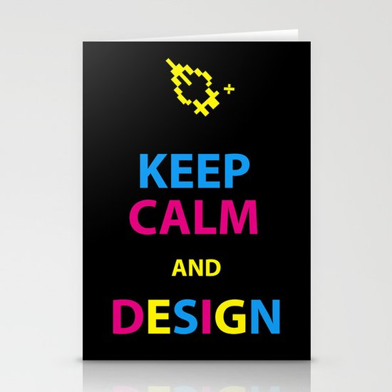 Keep Calm and Design Stationery Cards