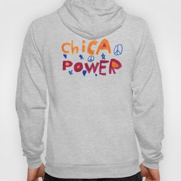 Chica Power  Hoody