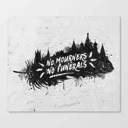 No Mourners No Funerals Canvas Print