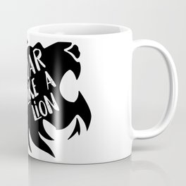 Roar Like a Lion! Coffee Mug