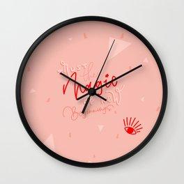 Trust the magic of new beginnings Wall Clock
