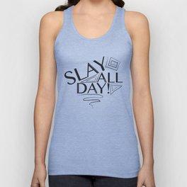 Slay All Day Unisex Tank Top