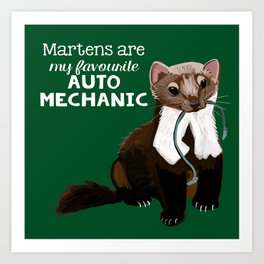 My favourite Auto mechanic Art Print