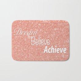 Dream Believe Achieve Rose Gold Bath Mat