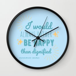 Jane Eyre Quote I - Blue Edition Wall Clock