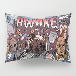 AWAKE! Pillow Sham