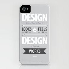 Design is how it works iPhone (4, 4s) Slim Case