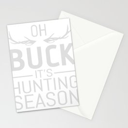 OH BUCK IT'S HUNTING SEASON Stationery Cards
