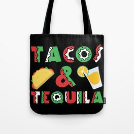Tacos And Tequila Funny Drinking Mexican Food design Tote Bag