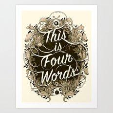 Four Words Art Print