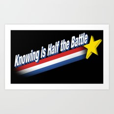 Half the Battle Art Print