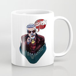 Hannibal Chau wants YOU to shut up Coffee Mug