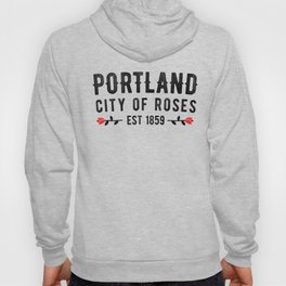 Portland City Of Roses Est 1859 Classic Distressed Novelty Hoody