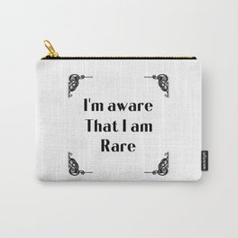 Self empowerment statement typography in Art Novo frame - I'm aware that I am rare Carry-All Pouch