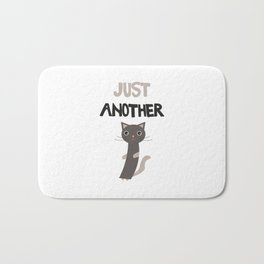 Just another cat Bath Mat