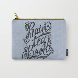 Rain, Tea & Books - Black lettering only Carry-All Pouch